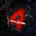 חוזרים לנהרות הדם – Back 4 Blood – ביקורת בטא